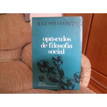 Livro Opúsculos De Filosofia Social Augusto Comte Rv