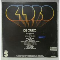Lp Globo De Ouro Vol 5 - Som Livre - 1979
