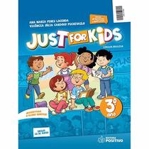 Livro Just For Kids: Língua Inglesa - 3º Ano Ed:positivo