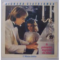 Lp Richard Clayderman - A Primeira Lágrima De Elsa - 12 Músi