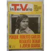 Revista Intervalo N° 261 - Ano De 1968 -roberto Carlos