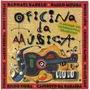 Cd Oficina Da Musica (raphael Rabelo Paulo Moura E Outros)