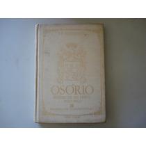 Livro Osório Síntese De Seu Perfil Histórico J. B. Magalhães