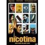 Dvd Nicotina