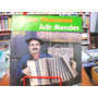 Vinil / Compacto - Adir Mendes - Gaita Venenosa - 1987