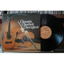 Lp - Chorada, Chorões, Chorinhos - Album Duplo Stereo 1976