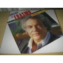 Lp Vinil Erasmo Carlos : O Melhor De ( Só Sucessos) - 1989