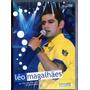 Dvd Léo Magalhães - Ao Vivo Em São Luis Do Maranhão