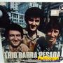 Trio Barra Pesada 1983 Lázaro, Nazareno E Nerinho Lp