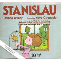 Livro Stanislau - Tatiana Belinky