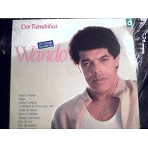 Wando Dor Romantica Os Grandes Sucessos /lp Somlivre 1989
