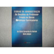 Livro Teorias Da Administração Otávio E Nério Amboni 2006