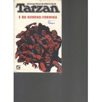 Tarzan E Os Homens-formiga-edgar Rice Burroughs-ed. Record