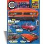 Revista Classic Show Ed.43, Dodge Charger, General Lee, Mini
