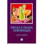 Drinks Pratos Afrodisíacos Receitas Alimentos Bebidas Cod390