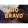 Onde Começa O Inferno = (rio Bravo) Em Dvd Com John Wayne