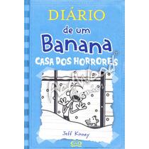 Livro - Diário De Um Banana 6: Casa Dos Horrores - Redwood