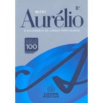Mini Aurélio Dicionário Da Língua Portuguesa 8ª. Edição