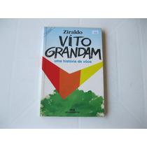 Livro - Vito Grandam Uma História De Vôos