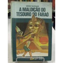 Livro - A Maldição Do Tesouro Do Faraó - Sérsi Bardari