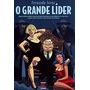 O Grande Líder - Fernando Jorge - 5ª Edição - Capa Dura