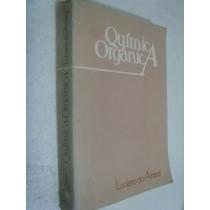 Livro Quimica Orgânica - Luciano Do Amaral