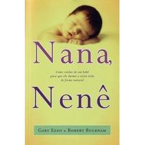 Nana, Nenê(portugues Do Brasil) Gary Ezzo & Robert Bucknam