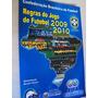 Livro Futebol Fifa Cbf Regras Do Jogo 2009 2010