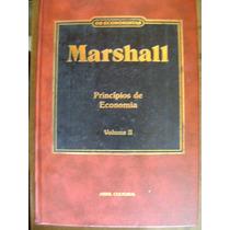 Os Economistas Marshal Vol 2 Príncípios De Economia