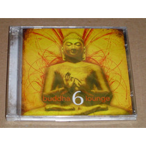 Buddha 6 Lounge Cd Novo E Lacrado Original