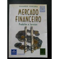 Livro Mercado Financeiro Eduardo Fortuna