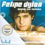 Cd Felipe Dylon - Amod De Verão + Faixa Interativa