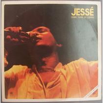 Lp Jessé Sobre Todas As Coisas Ao Vivo Álbum Duplo - 1984
