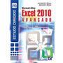 Estudo Dirigido Pd Microsoft Office Excel 2010: Avançado
