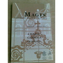 Livro - A Igreja Católica Em Diálogo. Magis Cadernos De Fé