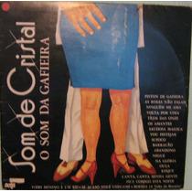 Som De Cristal - O Som Da Gafieira - 1979