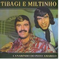 Cd Tibagi E Miltinho - Canarinho Do Peito Amarelo - Novo***