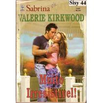 Sabrina Muito Irresisitível Valerie Kirkwood Edição 1321