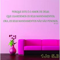 Adesivo 1jo5.3 Porque Este É O Amor De Deus: Que Guardemos O