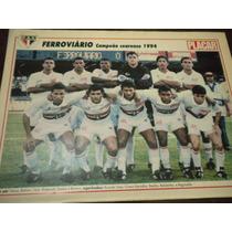 Poster Ferroviário Campeão Cearense 1994 21x27 Cm Placar