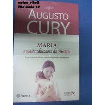 Livro Maria A Maior Educadora Da Hístória Augusto Cury P2