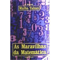 Livro As Maravilhas Da Matemática Malba Tahan