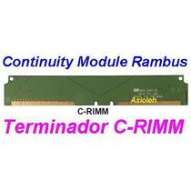 Continuity Module Rambus (terminador C-rimm) - Pente Cego