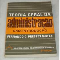 Teoria Geral Da Administração Uma Introdução Livro