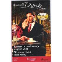 Livro Harlequin Desejo Dueto O Último Toque Ed. 01
