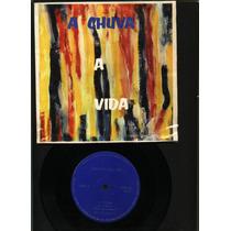 Vinil Compacto. Conjunto Arco Iris A Vida De 1971.