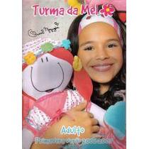 Catálogo Turma Da Mel * Prim/ver 06-07 * Bruna Marquezine