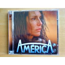 Cd América Nacional E Internacional - 2 Cds - Trilha Novela