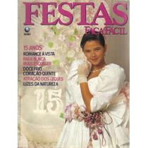 Festas Faça Fácil Nº 68-15 Anos-ed Globo