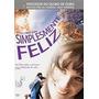 Dvd Simplesmente Feliz (2008) - Novo Lacrado Original
